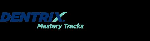 Dentrix Mastery Tracks