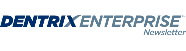 Dentrix Enterprise Newsletter
